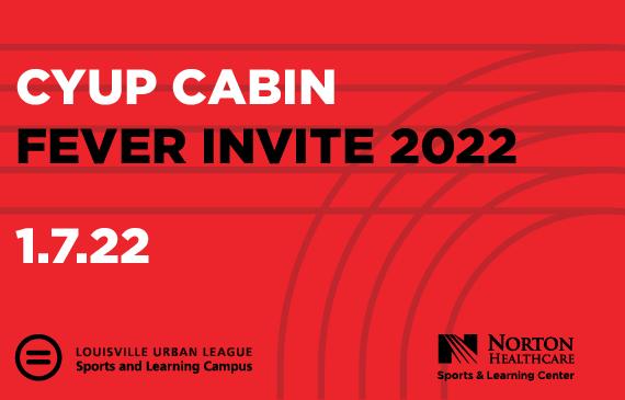 More Info for CYUP Cabin Fever Invite 2022