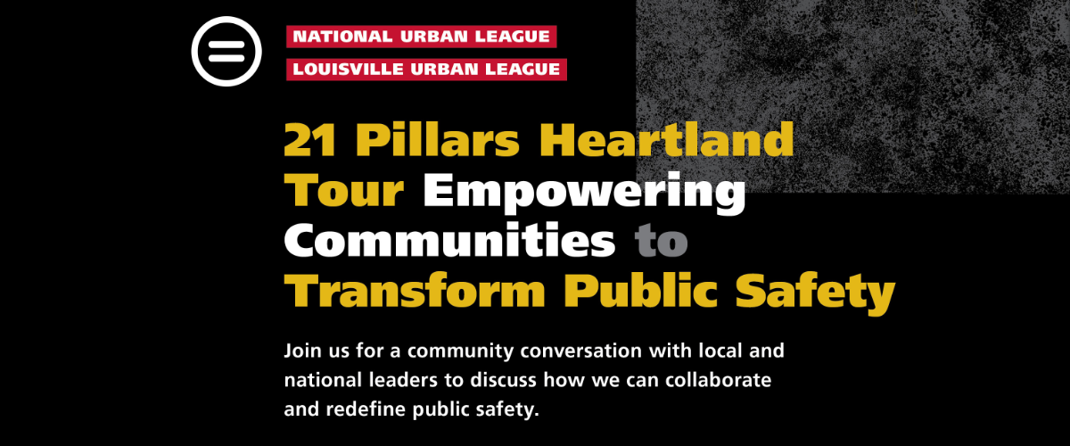 21 Pillars Heartland Tour | Empowering Communities to Transform Public Safety